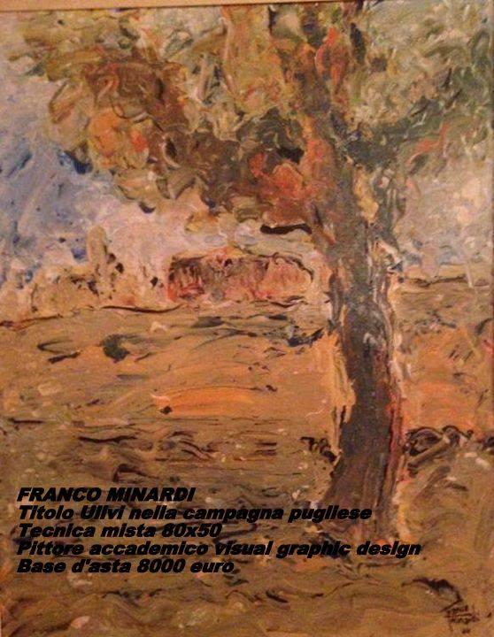 Artista Franco Minardi. Dipinto ulivi nella campagna. Tecnica mista. pittore accademico